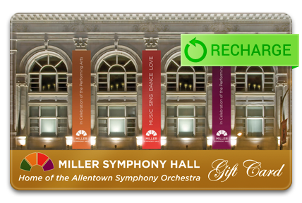 Recharge your Allentown Symphony Association Card
